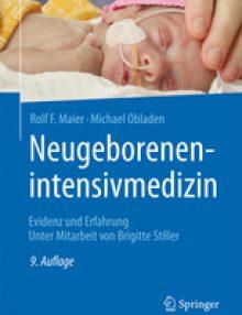 Neugeborenenintensivmedizin: Evidenz und Erfahrung