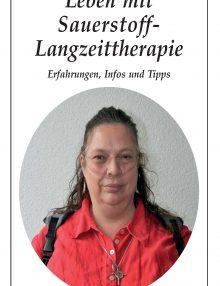 Leben mit Sauerstoff–Langzeittherapie