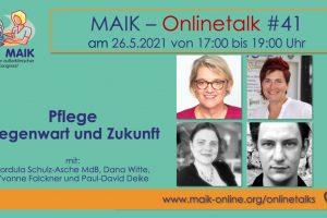 """MAIK Onlinetalk """"Pflege - Gegenwart und Zukunft"""""""