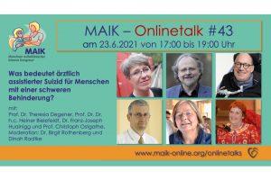 """Einladung zum MAIK Onlinetalk """"Was bedeutet ärztlich assistierter Suizid für Menschen mit einer schweren Behinderung?"""""""