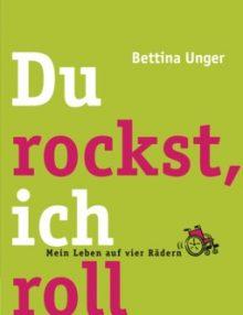 Literaturtipp: Du rockst, ich roll- Mein Leben auf vier Rädern