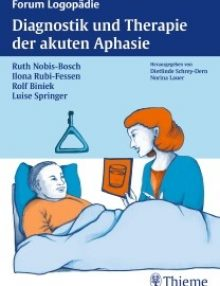 Diagnostik und Therapie der akuten Aphasie