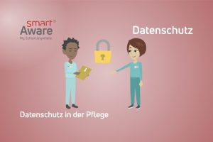 Jetzt online schulen: Die Besonderheiten des Datenschutzes in der Pflege