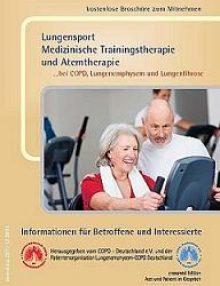 Lungensport – Medizinische Trainingstherapie und Atemtherapie…bei COPD, Lungenemphysem und Lungenfibrose